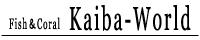 Fish&Coral  KAIBA-WORLD